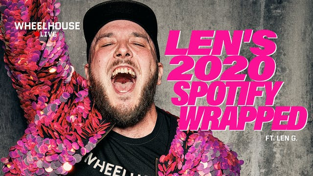 LEN'S 2020 SPOTIFY WRAPPED ft. LEN G.