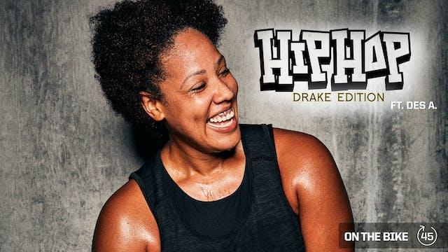 HIP HOP DRAKE EDITION ft. DES A.