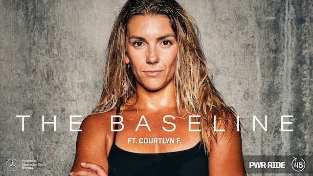 THE BASELINE ft. COURTLYN F.