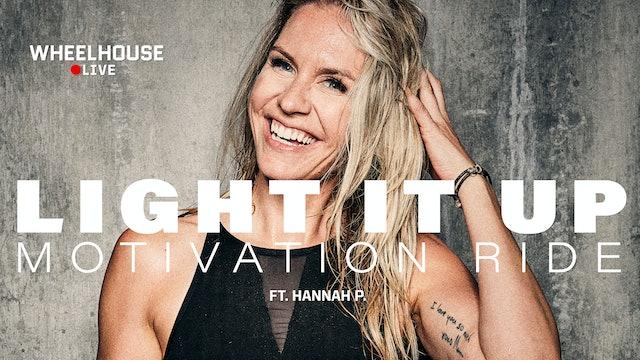 LIGHT IT UP ft. Hannah P.
