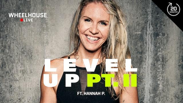 LEVEL UP PT. II ft. HANNAH P.