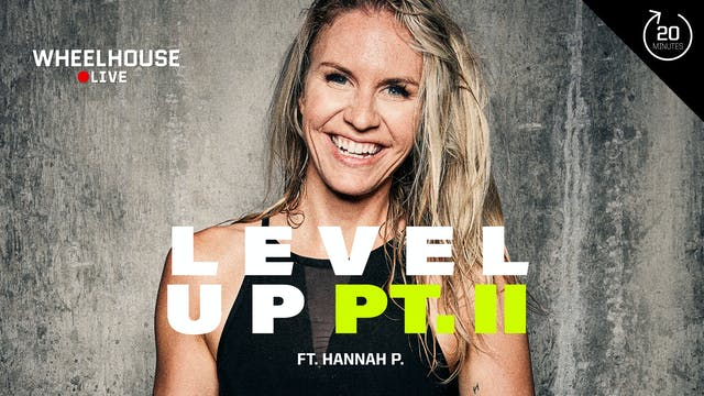 LEVEL UP PT. II ft. HANNAH P.