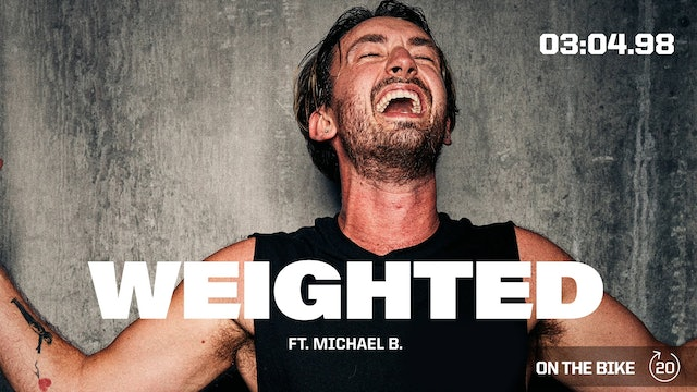 WEIGHTED ft. MICHAEL B