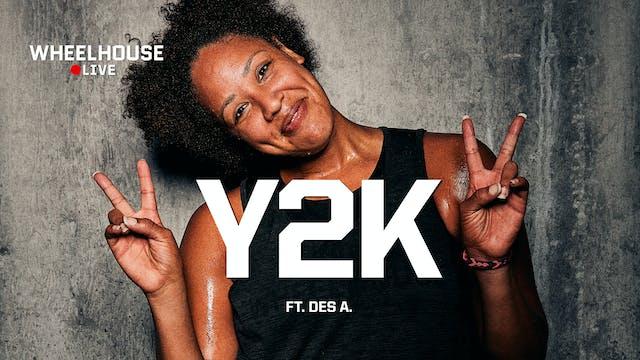 Y2K ft. DES A.