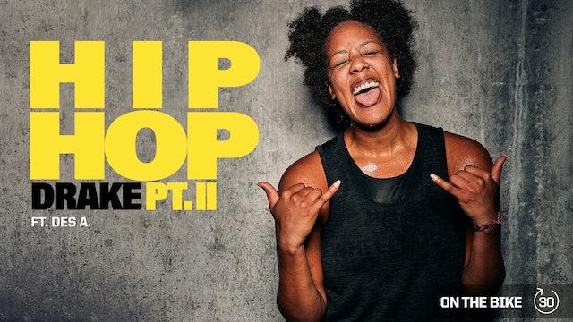 HIP HOP DRAKE PT. II ft. DES A.