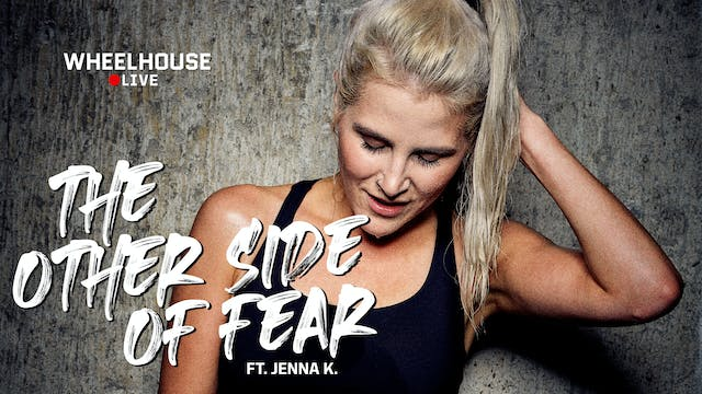THE OTHER SIDE OF FEAR ft. JENNA K.