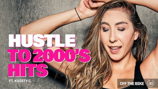 HUSTLE TO 2000's HITS ft. KRISTY C.