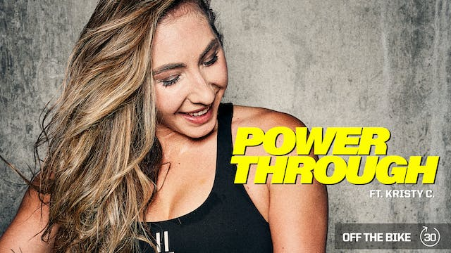 POWER THROUGH ft. KRISTY C.