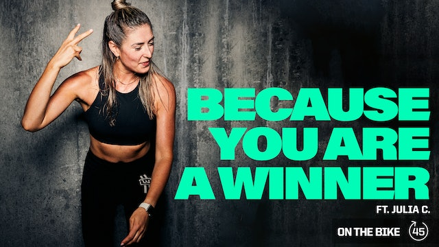 BECAUSE YOU ARE A WINNER ft. JULIA Z.