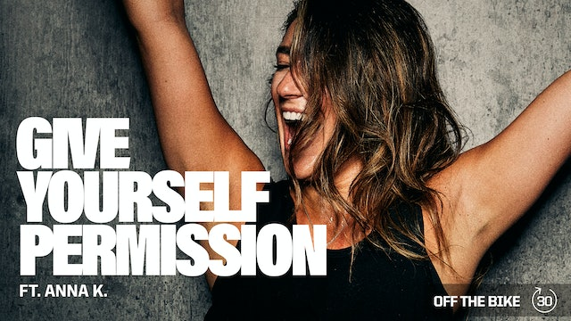 GIVE YOURSELF PERMISSION ft. ANNA K.