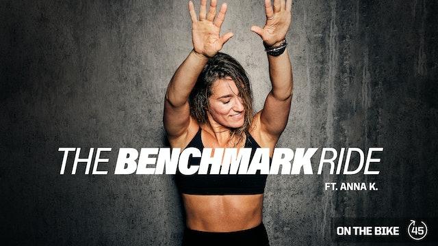 THE BENCHMARK RIDE ft. ANNA K