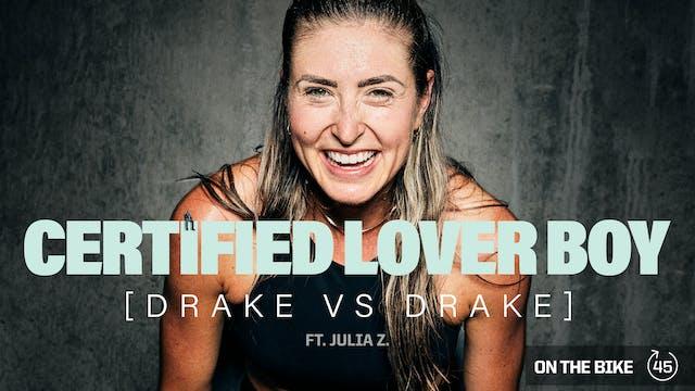 CERTIFIED LOVER BOY [DRAKE VS DRAKE] ...