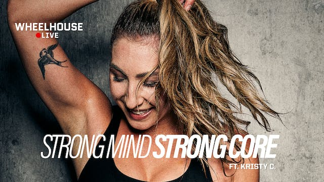 STONG MIND STRONG CORE ft. KRISTY C.