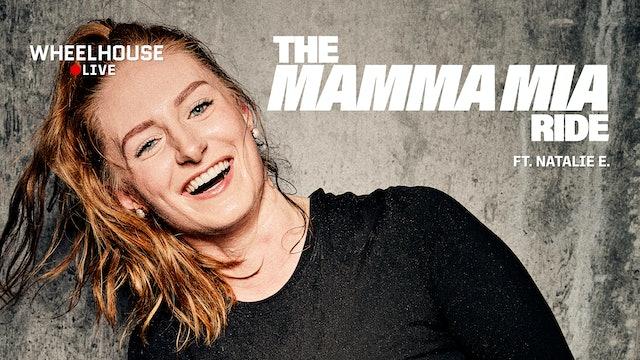THE MAMMA MIA RIDE ft. NATALIE E.