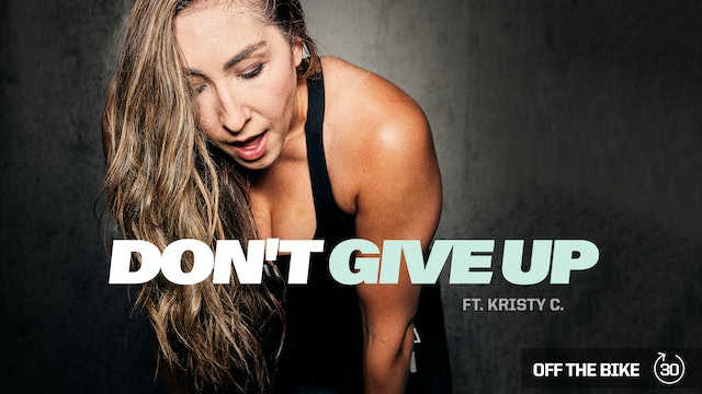 DON'T GIVE UP ft. KRISTY C.