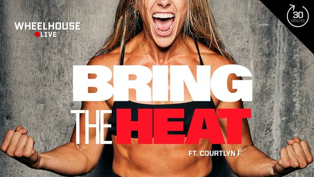 BRING THE HEAT ft. COURTLYN F.