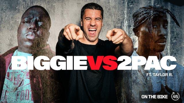 BIGGIE VS. 2PAC ft. TAYLOR R.