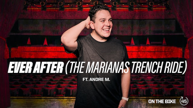EVER AFTER (The Marianas Trench Ride) ft. ANDRE M.