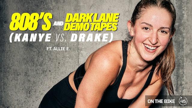 808'S AND DARK LANE DEMO TAPES (KANYE vs. DRAKE) ft. ALLIE E.