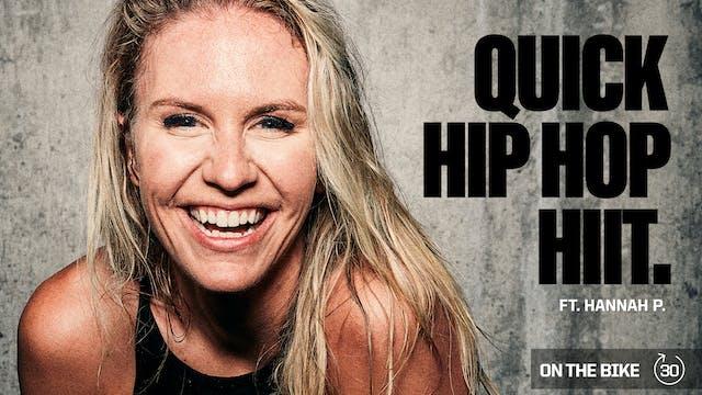 QUICK HIP HOP HIIT ft. HANNAH P.