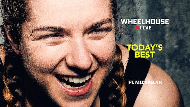 TODAY'S BEST ft. MICHAELA K.