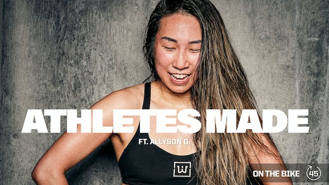 ATHLETES MADE ft. ALLYSON G.