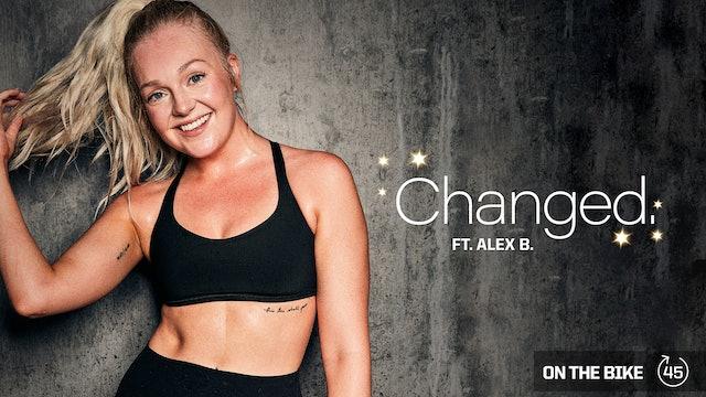 CHANGED ft. ALEX B.