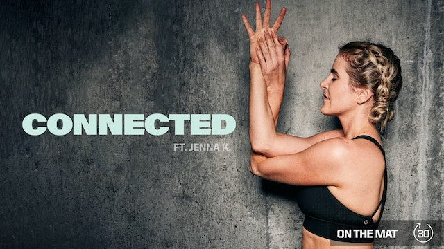 CONNECTED ft. JENNA K.