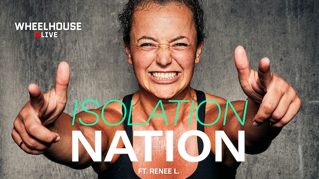 ISOLATION NATION ft. RENEE L.