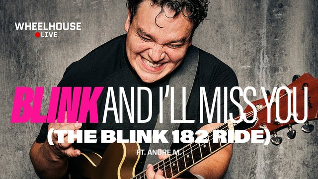 BLINK AND I'LL MISS YOU (THE BLINK 18...
