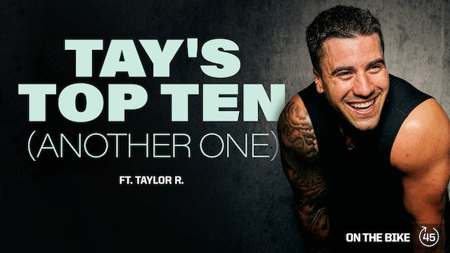 TAY'S TOP TEN (ANOTHER ONE) ft. TAYLOR R.