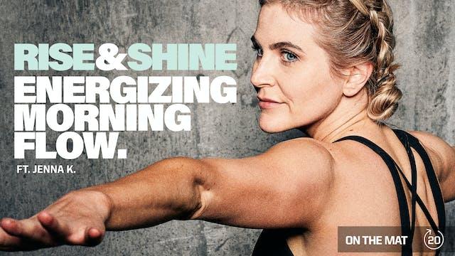 RISE & SHINE ENERGIZING MORNING FLOW ...
