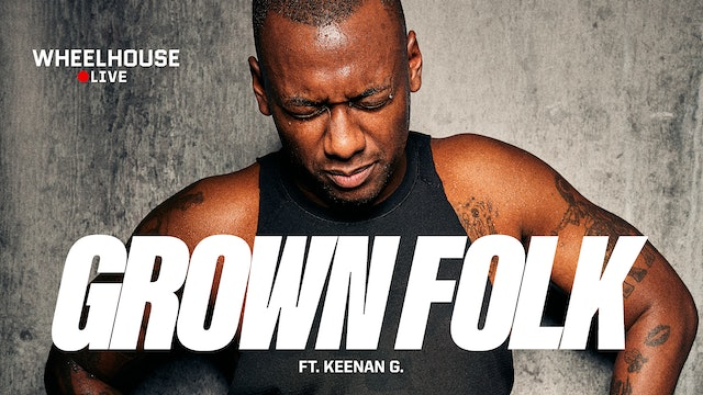 GROWN FOLK ft. KEENAN G.
