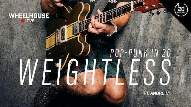 WEIGHTLESS (POP PUNK IN 20) ft. ANDRE M.