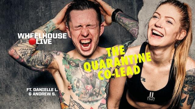 THE QUARANTINE CO-LEAD ft. DANIELLE & ANDREW