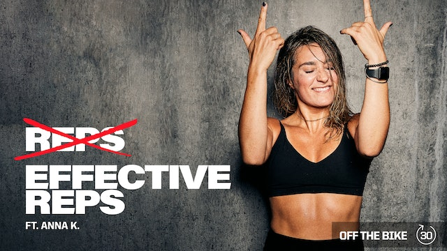 EFFECTIVE REPS ft. ANNA K.