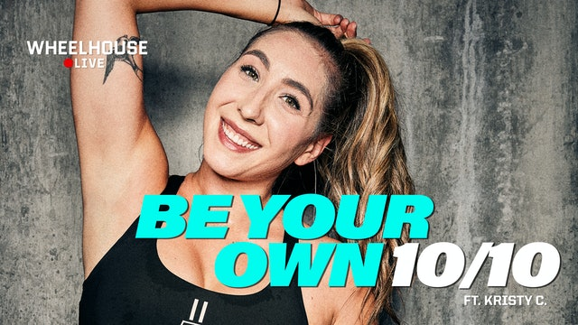 BE YOUR OWN 10/10 ft. KRISTY C.