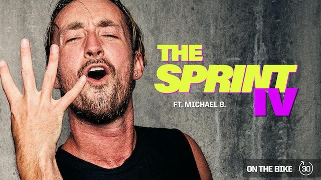 THE SPRINT IV ft. MICHAEL B.
