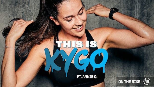 THIS IS KYGO ft. ANNIE Q.