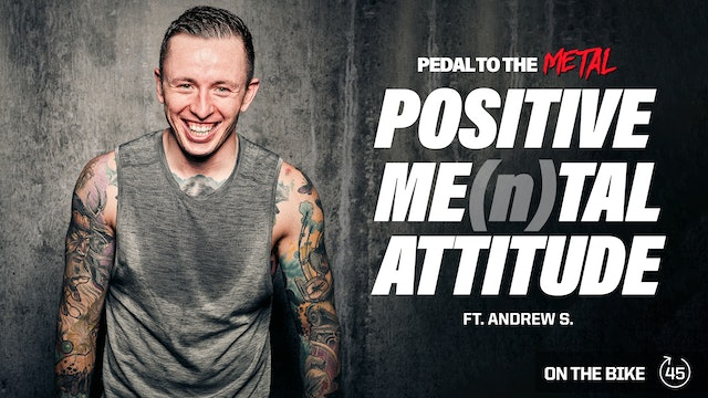 POSITIVE ME(n)TAL ATTITUDE ft. ANDREW S.