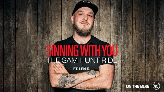 SINNING WITH YOU (THE SAM HUNT RIDE) ...
