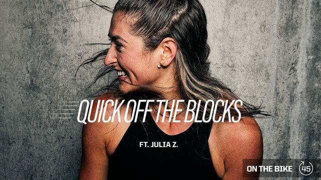 QUICK OFF THE BLOCKS ft. JULIA Z.