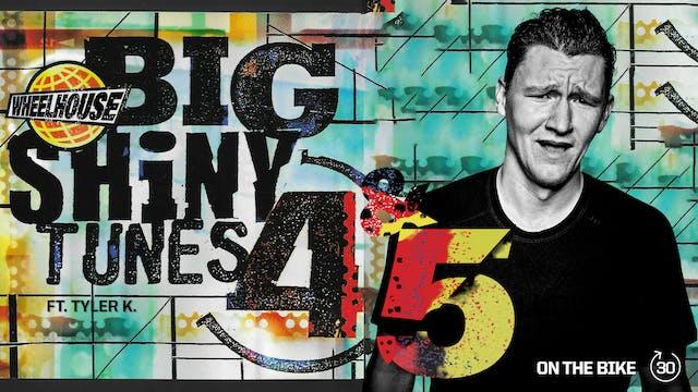 BIG SHINY TUNES 4 ft. TYLER K.