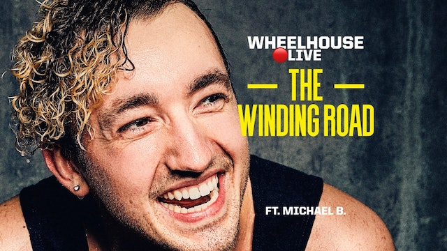THE WINDING ROAD ft. MICHAEL B.
