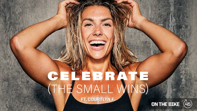 CELEBRATE [THE SMALL WINS] ft. COURTL...