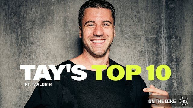 TAY'S TOP 10 ft. TAYLOR R.