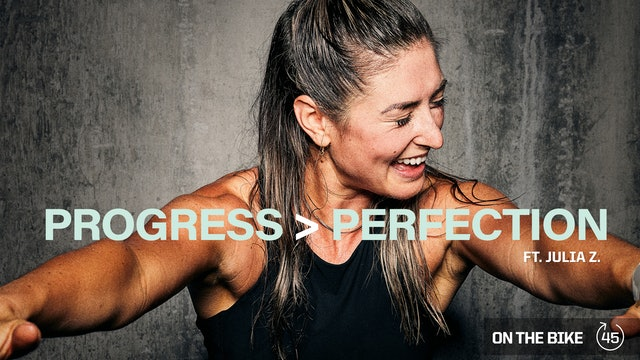 PROGRESS > PERFECTION ft. JULIA Z.