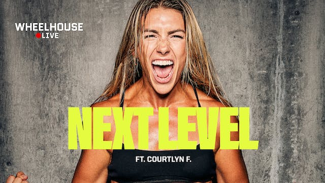 NEXT LEVEL FT. COURTLYN F.