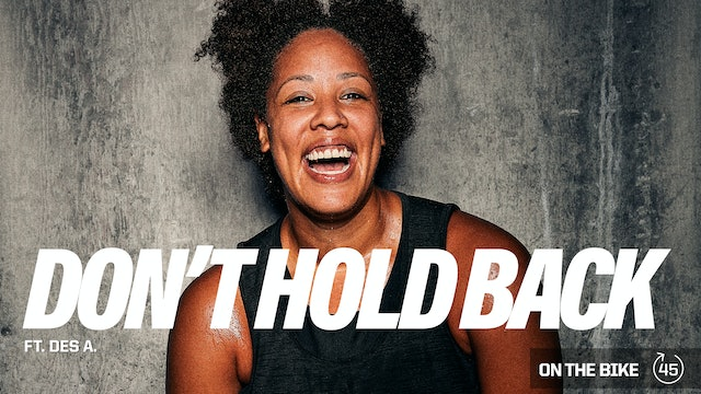 DON'T HOLD BACK ft. DESIREE A.