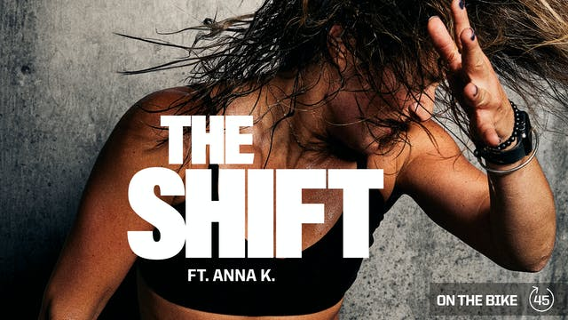 THE SHIFT ft. ANNA K.
